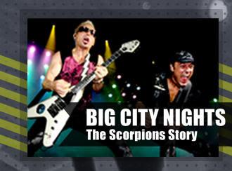 Рекламный плакат к фильму ''Big City Nightgs The Scorpions Story''