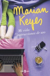 megustaleer - Mi vida: instrucciones de uso - Marian Keyes