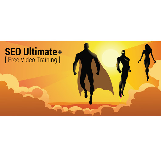 The SEO Ultimate+ [Advanced SEO] Video Training Series