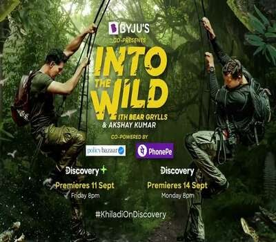 Into the Wild with Bear Grylls and Akshay Kumar 2020 (Hindi)