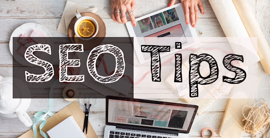 Top Five SEO Tips For 2018 [Simple and working tips]