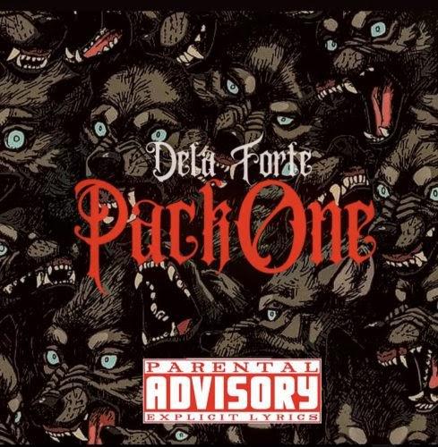 """Dela Forte – """"Pack One"""" (Album)"""