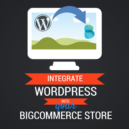 How to Add a WordPress Blog to a Bigcommerce Store