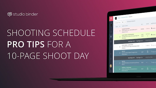 Shooting Schedule Pro Tips For A 10-Page Shoot Day | Filmmaking Tips