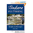Tenkara Fly Fishing: Insights & Strategies: David Dirks: Amazon.com: Kindle Store