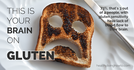 This Is Your Brain On Gluten