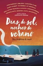 Días de sol, noches de verano: Doce historias de amor Varios Autores