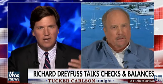 Tucker Gets Surprised By Constitutionalist Actor Richard Dreyfuss On The Importance Of Civics (Video) - BB4SP
