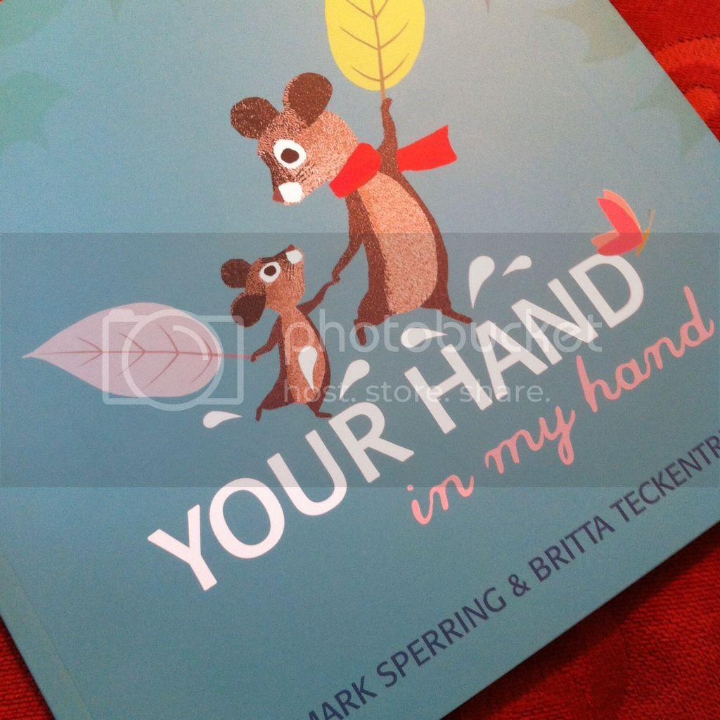 Your Hand in My Hand by Mark Sperring & Britta Teckentrup