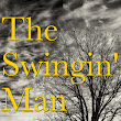 The Swingin' Man (A Collection of Short Stories)