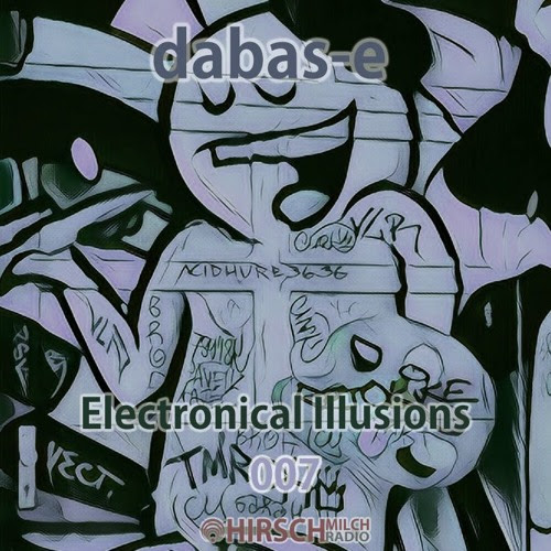 dabas-e - Electronical Illusions 007 by hirschmilch