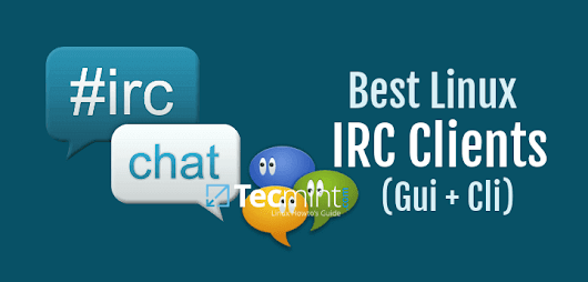 7 Best IRC Clients for Linux