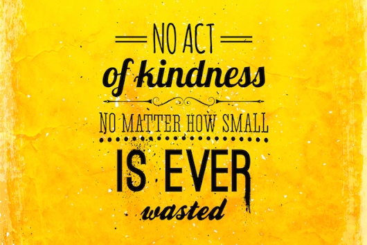 A Tiny Act of Kindness Can Help Someone in a Big Way