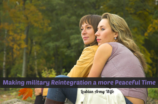 Making military Reintegration a more Peaceful Time