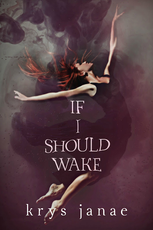 Cover Reveal for Keys Janae's If I Should Wake