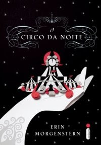 O Circo da Noite   Erin Morgenstern