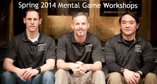 New Mental Game Workshops coming this spring