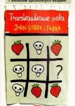 Truskawkowe pola - Jordi Sierra i Fabra