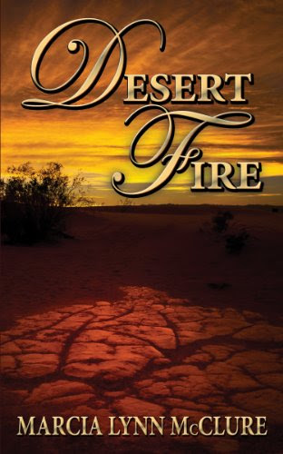 Desert Fire (Love Notes Collection) by Marcia Lynn McClure