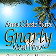 Gnarly New Year Corsario Cove Cozy Mystery #2 - Kindle edition by Anna Celeste Burke. Mystery, Thriller & Suspense Kindle eBooks @ Amazon.com.