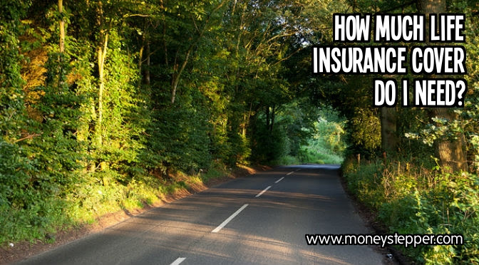 How much life insurance cover do I need?