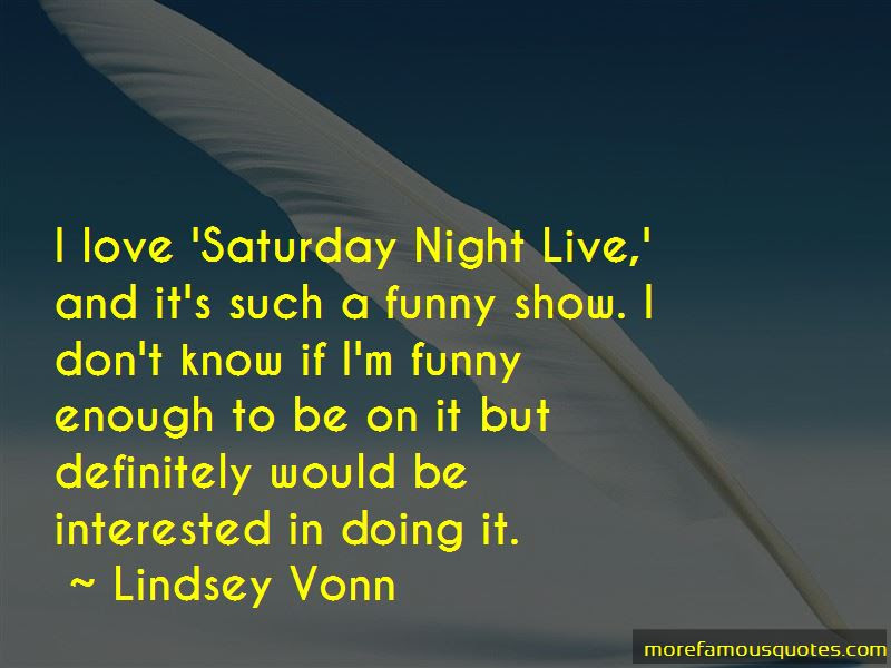Quotes About Saturday Night Live Top 117 Saturday Night Live Quotes