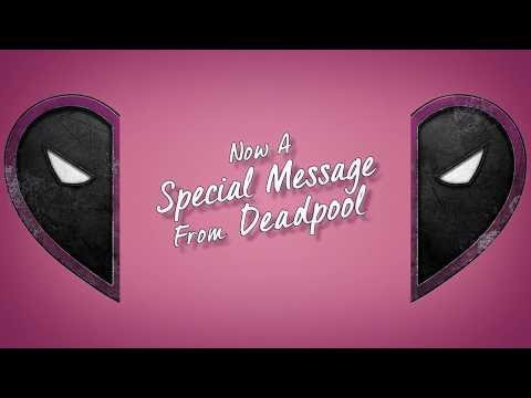 A Special Message from Deadpool