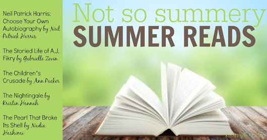 Not so summery Summer Reads | Kiss my List