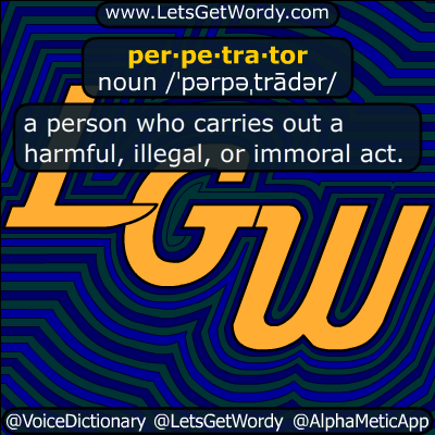 perpetrator 04/15/2018 GFX Definition