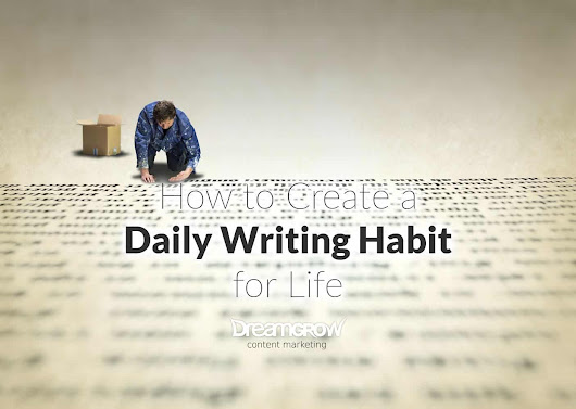 How to Create a Daily Writing Habit for Life