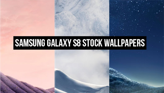Download the Samsung Galaxy S8's Stock Wallpapers - Pixel Spot