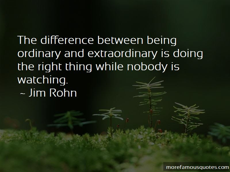 Quotes About Ordinary And Extraordinary Top 49 Ordinary And