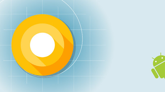 Everything you need to know about Android O