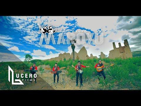Quién, dime quién - Grupo Maroyu (Video y letras)