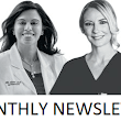 Monthly Newsletter | Dermatology + Plastic Surgery