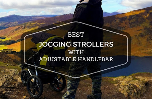 Jogging Stroller With Adjustable Handlebar: The Best Of 2017 | Storkified