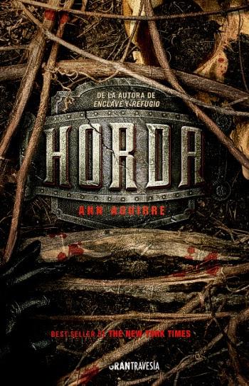 [PROXIMAMENTE] Horda, de Ann Aguirre || Razorland #3