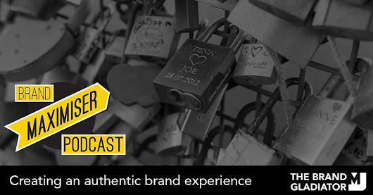 [Podcast] Creating and authentic brand experience | Entrepreneurs