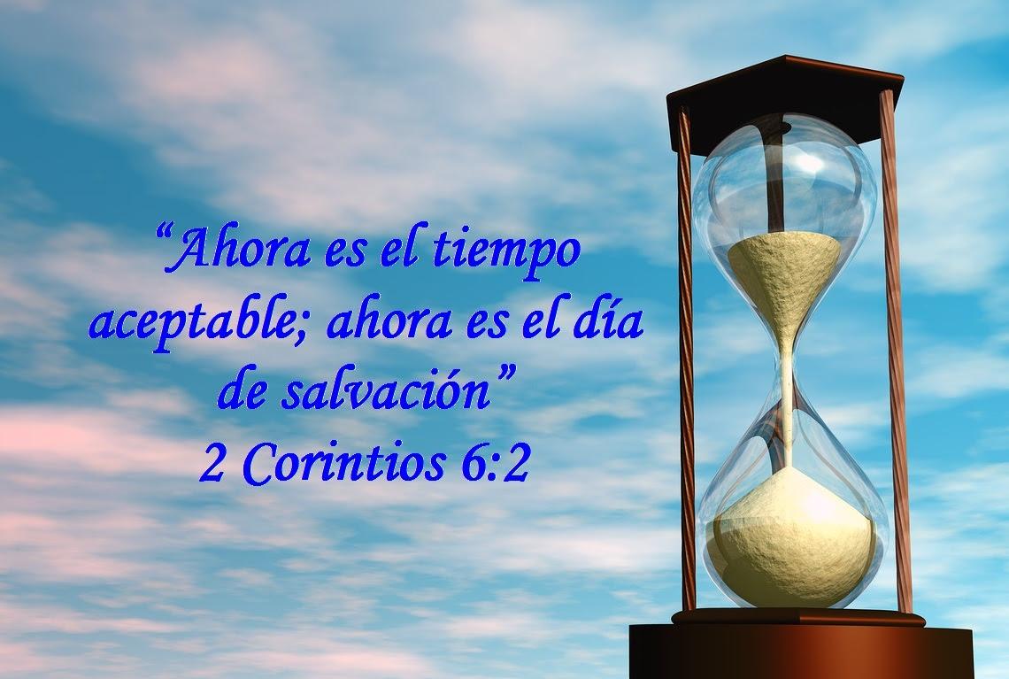 Resultado de imagen de ahora es tiempo de salvación