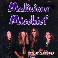 Malicious Mischief Tell It Like It Is Album Cover