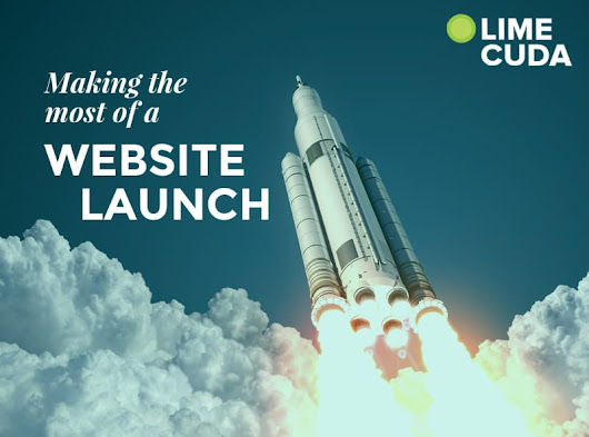 Our Guide to Getting the Most from a Website Launch