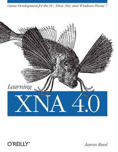 [PDF] Learning XNA 4.0: Game Development for the PC, Xbox 360, and Windows Phone 7 Free Download