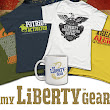 MY LIBERTY GEAR, Tshirts that Spread the Message of Freedom!