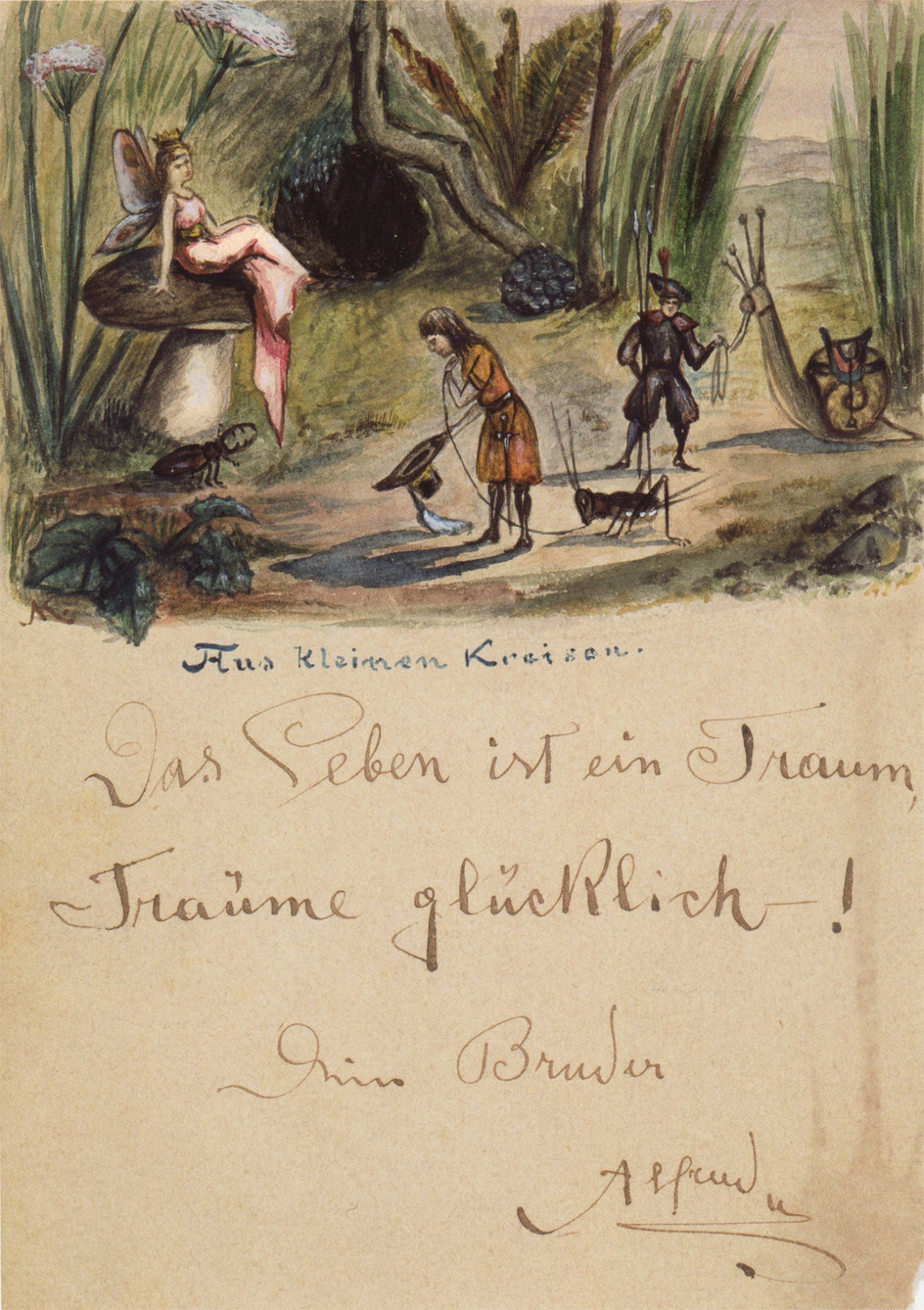"""""""Das Leben ist ein Traum! Träum glücklich! Dein Bruder Alfred""""(Life is a dream! Dream happily! Your brother, Alfred) Alfred Kubin c. 1897"""