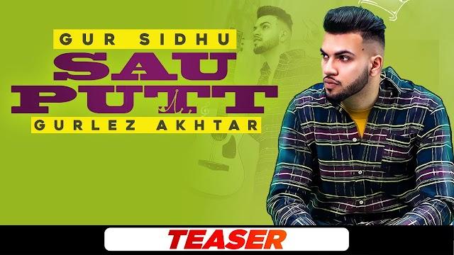 Sau Putt lyrics   Gur Sidhu ft Gurlej Akhtar   Latest Punjabi Song