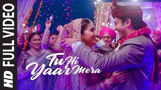 Tu Hi Yaar Mera Lyrics- Pati Patni Aur Woh   LYRICSADVANCE