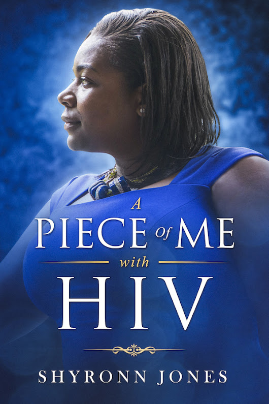 A Piece of Me with HIV: Review | A&U Magazine