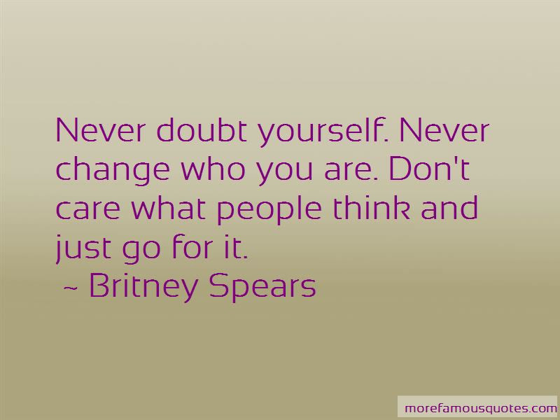 Never Doubt Yourself Quotes Top 36 Quotes About Never Doubt