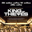 King of Thieves 2018 Full Movie Free Download HD 720p - SD Movies Point