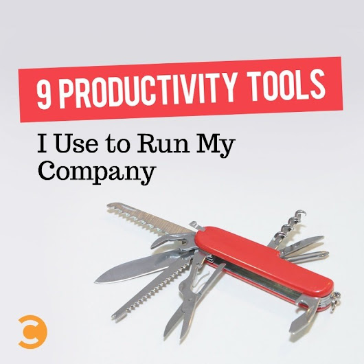 9 Productivity Tools I Use to Run My Company | Convince and Convert: Social Media Strategy and Content Marketing Strategy
